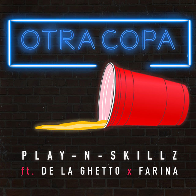 Play-N-Skillz X De La Ghetto X Farina - Otra Copa.mp3