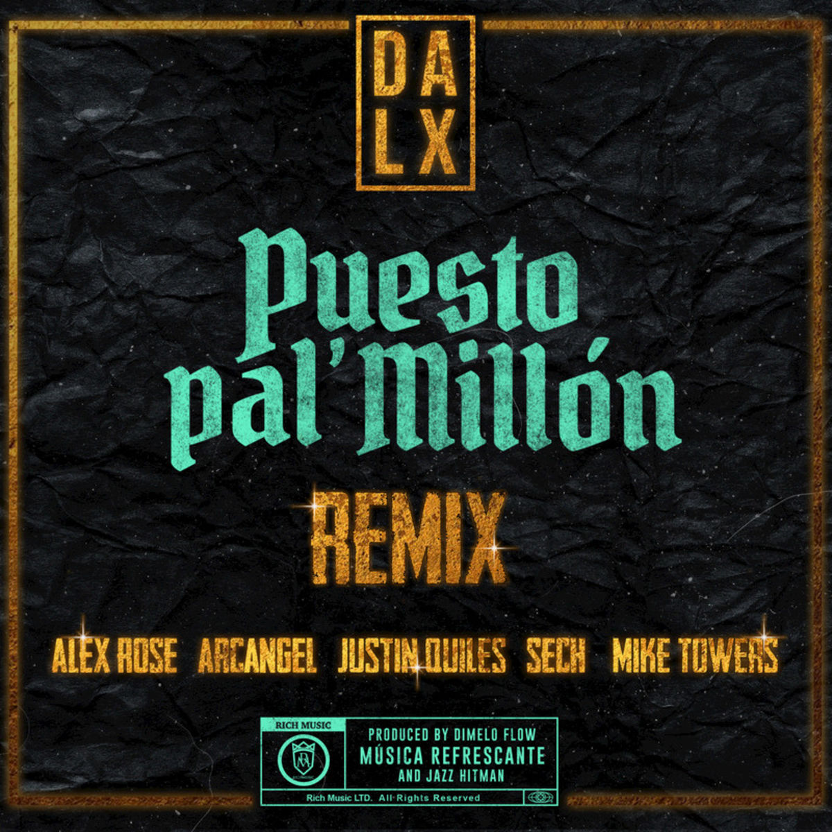 Dalex X Arcangel X Justin Quiles X Alex Rose X Sech X Mike Towers - Puesto pal Millon.mp3