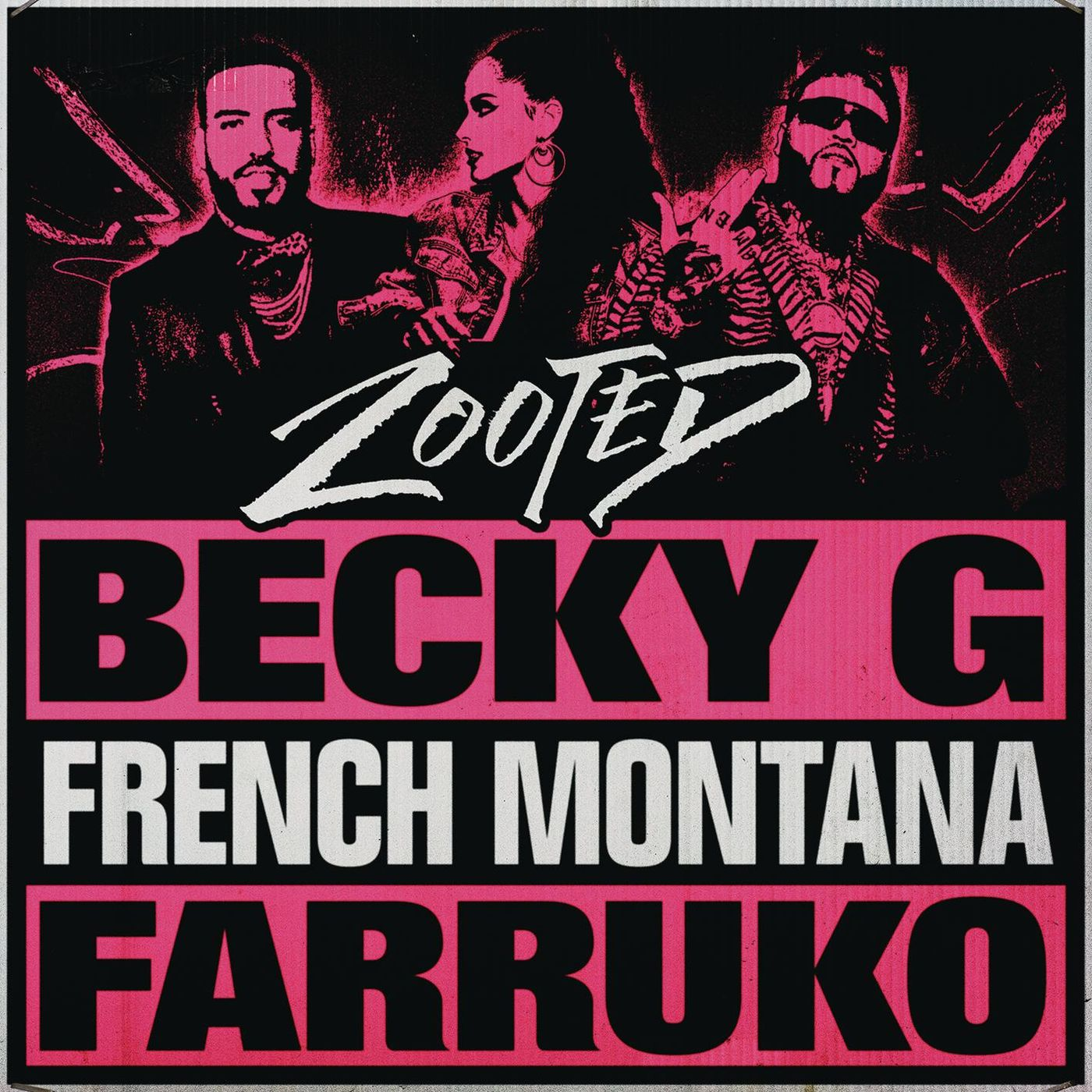 Becky G X Becky G X  French Montana X Farruko - Zooted.mp3